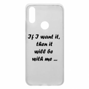 Phone case for Xiaomi Redmi 7 If I want it,  then it will be  with me ...