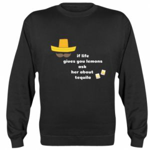 Bluza (raglan) If life gives you lemons ask her about tequila