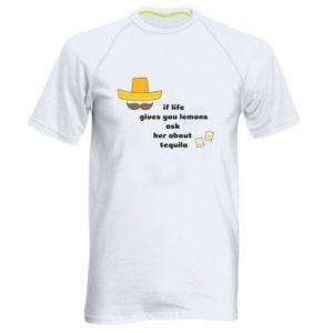 Męska koszulka sportowa If life gives you lemons ask her about tequila