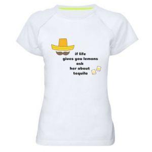 Damska koszulka sportowa If life gives you lemons ask her about tequila