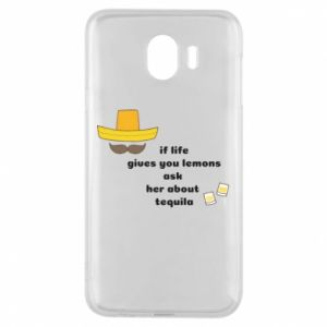 Etui na Samsung J4 If life gives you lemons ask her about tequila