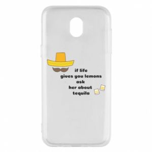 Etui na Samsung J5 2017 If life gives you lemons ask her about tequila