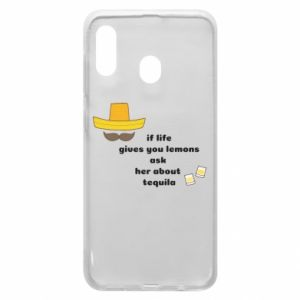 Etui na Samsung A20 If life gives you lemons ask her about tequila