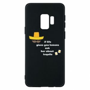 Etui na Samsung S9 If life gives you lemons ask her about tequila