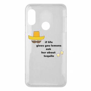 Etui na Mi A2 Lite If life gives you lemons ask her about tequila