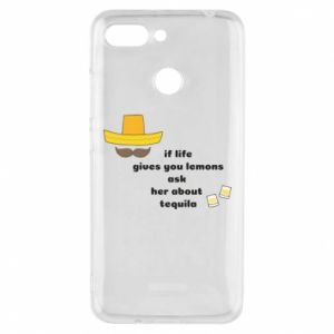 Etui na Xiaomi Redmi 6 If life gives you lemons ask her about tequila