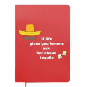 Notes If life gives you lemons ask her about tequila