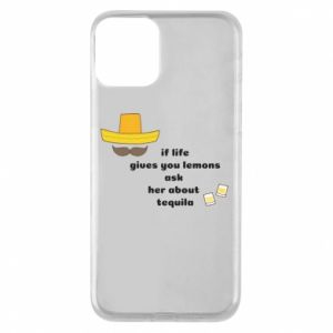 Etui na iPhone 11 If life gives you lemons ask her about tequila
