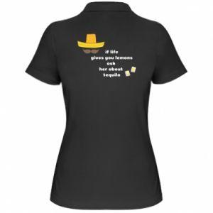 Damska koszulka polo If life gives you lemons ask her about tequila