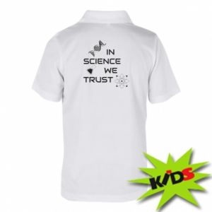 Children's Polo shirts In science we trust