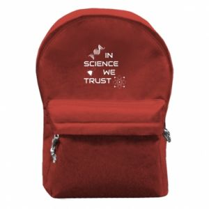 Backpack with front pocket In science we trust