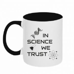 Two-toned mug In science we trust