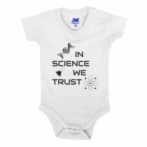 Baby bodysuit In science we trust