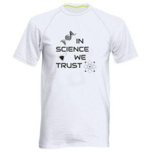 Men's sports t-shirt In science we trust