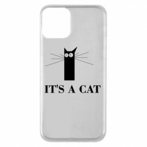 iPhone 11 Case It's a cat