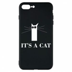 iPhone 8 Plus Case It's a cat
