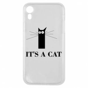 iPhone XR Case It's a cat