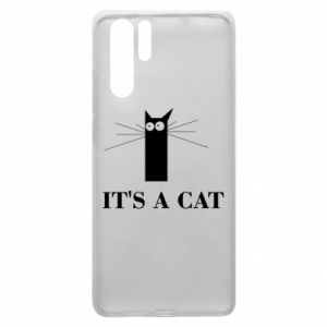 Huawei P30 Pro Case It's a cat
