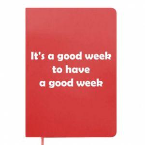 Notes It's a good week