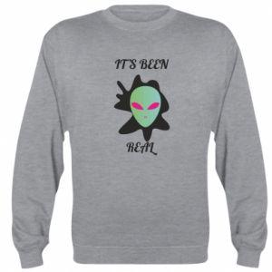 Sweatshirt It's been real