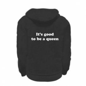 Bluza na zamek dziecięca It's good to be a queen