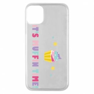Phone case for iPhone 11 Pro It's muffin time