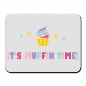 Mouse pad It's muffin time