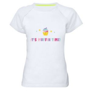 Women's sports t-shirt It's muffin time