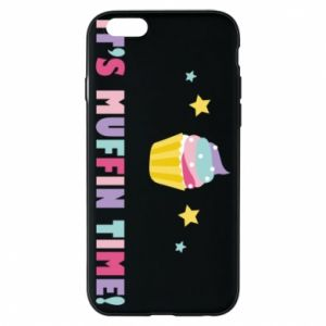Phone case for iPhone 6/6S It's muffin time