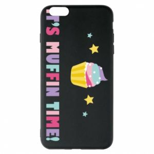 Phone case for iPhone 6 Plus/6S Plus It's muffin time