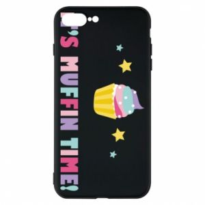 Phone case for iPhone 8 Plus It's muffin time