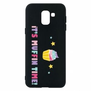 Phone case for Samsung J6 It's muffin time