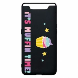 Phone case for Samsung A80 It's muffin time