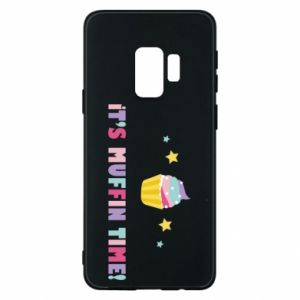 Phone case for Samsung S9 It's muffin time
