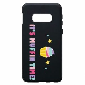 Phone case for Samsung S10e It's muffin time
