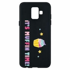 Phone case for Samsung A6 2018 It's muffin time