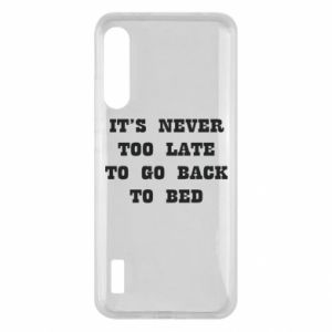 Xiaomi Mi A3 Case It's never too late to go bsck to bed