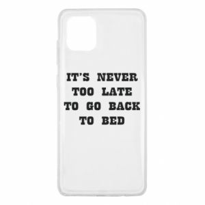 Samsung Note 10 Lite Case It's never too late to go bsck to bed