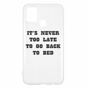 Samsung M31 Case It's never too late to go bsck to bed