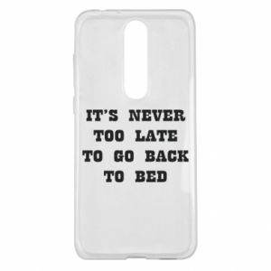 Nokia 5.1 Plus Case It's never too late to go bsck to bed