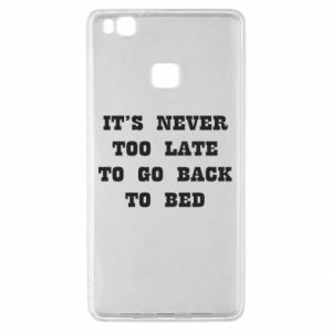 Huawei P9 Lite Case It's never too late to go bsck to bed