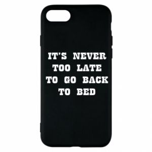 iPhone SE 2020 Case It's never too late to go bsck to bed