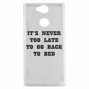 Sony Xperia XA2 Case It's never too late to go bsck to bed