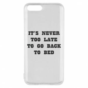 Phone case for Xiaomi Mi6 It's never too late to go bsck to bed