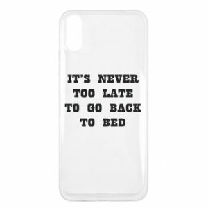 Xiaomi Redmi 9a Case It's never too late to go bsck to bed