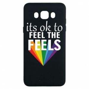 Samsung J7 2016 Case It's ok to feel the feels