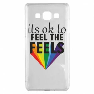 Samsung A5 2015 Case It's ok to feel the feels