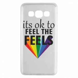 Samsung A3 2015 Case It's ok to feel the feels