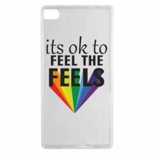 Huawei P8 Case It's ok to feel the feels