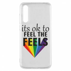 Huawei P20 Pro Case It's ok to feel the feels